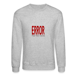 Oops There Is Something Missing! - Crewneck Sweatshirt