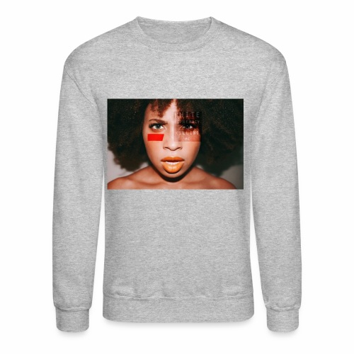 White Supremacy Is Killing Me - Crewneck Sweatshirt