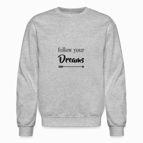sigue tus sueños - Crewneck Sweatshirt