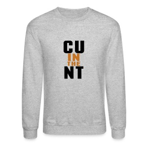CU in the NT - Crewneck Sweatshirt