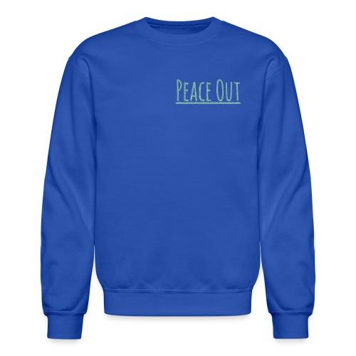 Peace Out Merchindise - Crewneck Sweatshirt