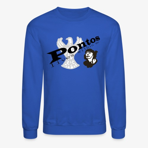 Pontos lives within me. - Crewneck Sweatshirt