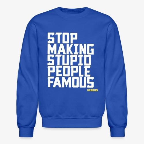 Stop it! - Crewneck Sweatshirt