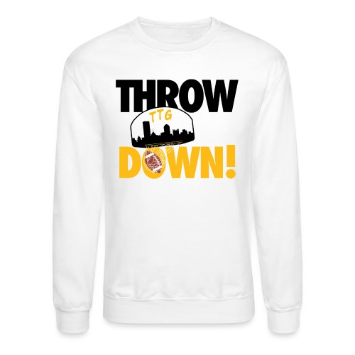 Throw it Down! (Turnover Dunk) - Crewneck Sweatshirt