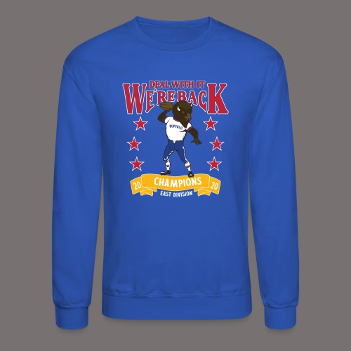 We're Back - Deal With It - Unisex Crewneck Sweatshirt