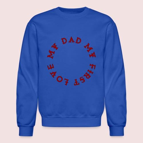 Happy Father's Day - Crewneck Sweatshirt