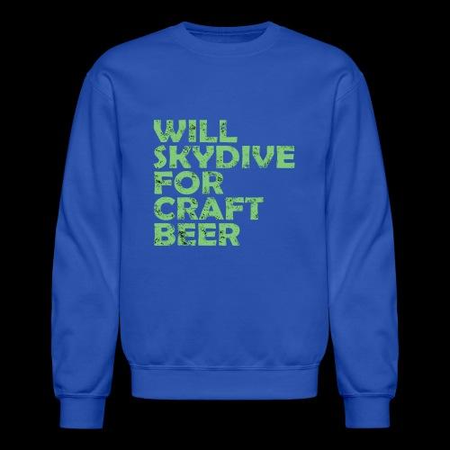 skydive for craft beer - Crewneck Sweatshirt