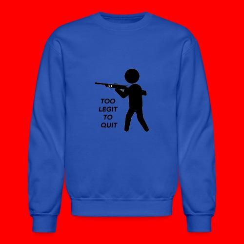 OxyGang: Too Legit To Quit Products - Unisex Crewneck Sweatshirt