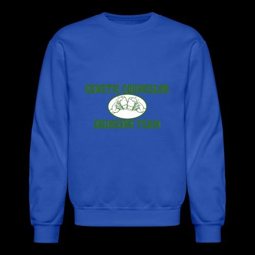 genetic counselor drinking team - Unisex Crewneck Sweatshirt