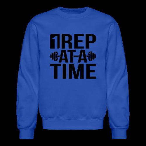 1Rep at a Time - Crewneck Sweatshirt