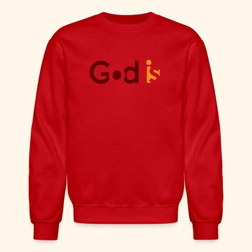 GOD IS #5 - Crewneck Sweatshirt