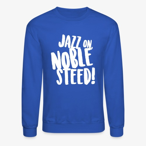 MSS Jazz on Noble Steed - Crewneck Sweatshirt