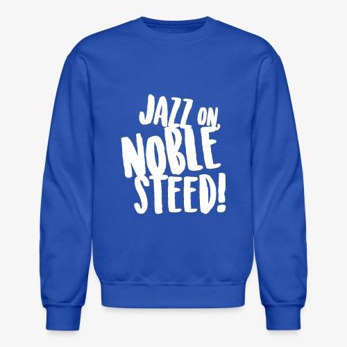 MSS Jazz on Noble Steed - Unisex Crewneck Sweatshirt