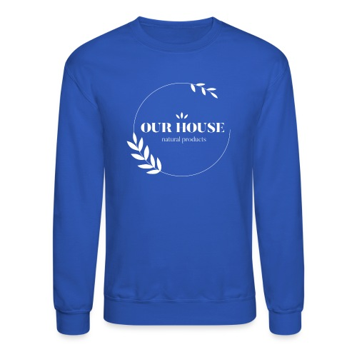 Our House Natural Products Logo - Unisex Crewneck Sweatshirt