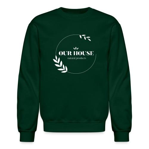 Our House Natural Products Logo - Unisex Crewneck Sweatshirt