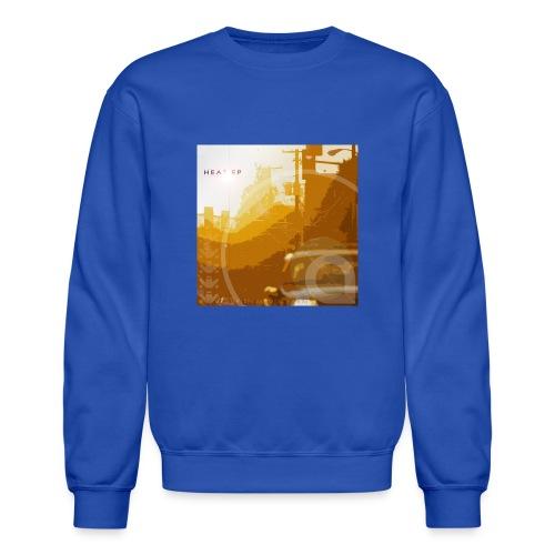 Heat EP - Unisex Crewneck Sweatshirt