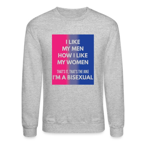 Bisexual - Bi - LGBT - Gay Pride - Gift - Crewneck Sweatshirt