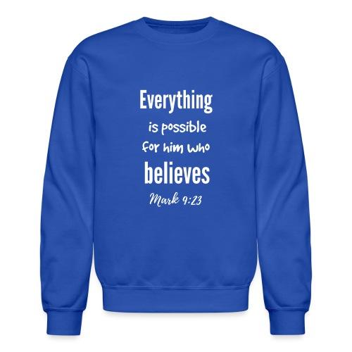 Everything is Possible - Crewneck Sweatshirt