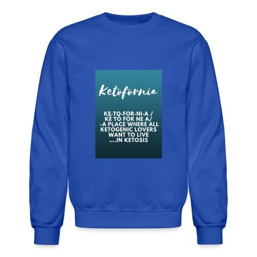 Ketofornia - Unisex Crewneck Sweatshirt