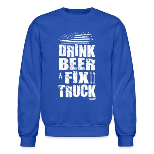 DRINK BEER FIX TRUCK - Crewneck Sweatshirt