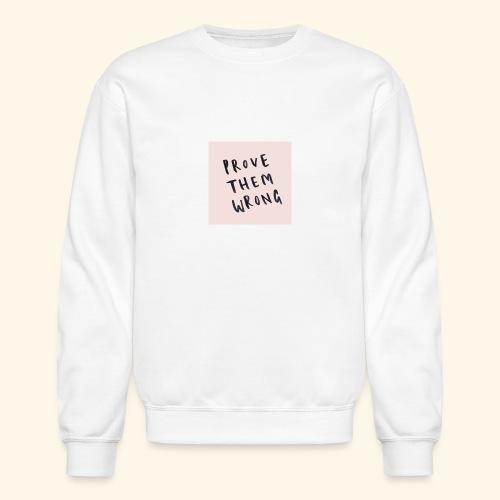 show em what you about - Crewneck Sweatshirt