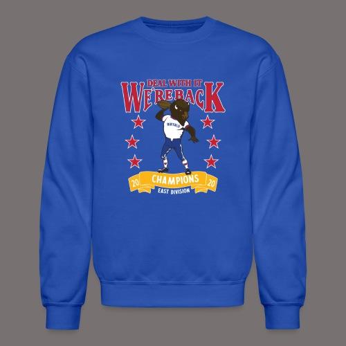 We're Back - Deal With It - Unisex Crewneck Sweatshirt