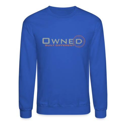 Owned Clothing - Unisex Crewneck Sweatshirt