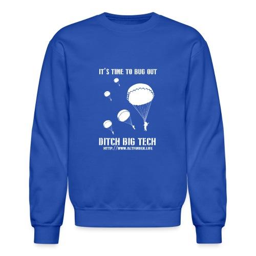 It's Time To Bug Out - Unisex Crewneck Sweatshirt
