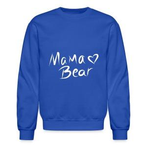 Mama Bear ♡ - Crewneck Sweatshirt