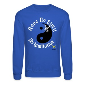 Have No Limit As Limitation - Crewneck Sweatshirt