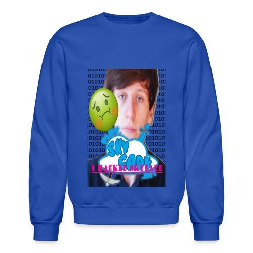 You've Done it! - Crewneck Sweatshirt