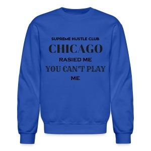 Chicago Rasied me - Crewneck Sweatshirt