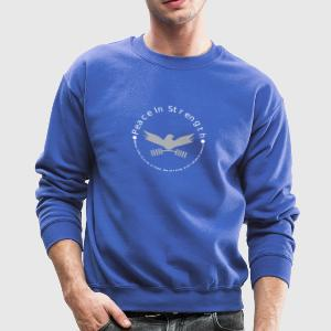 Peace_In_Strength_Grey_whiteLetter - Crewneck Sweatshirt