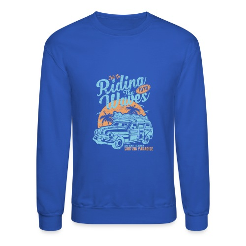 Riding The Waves - Crewneck Sweatshirt