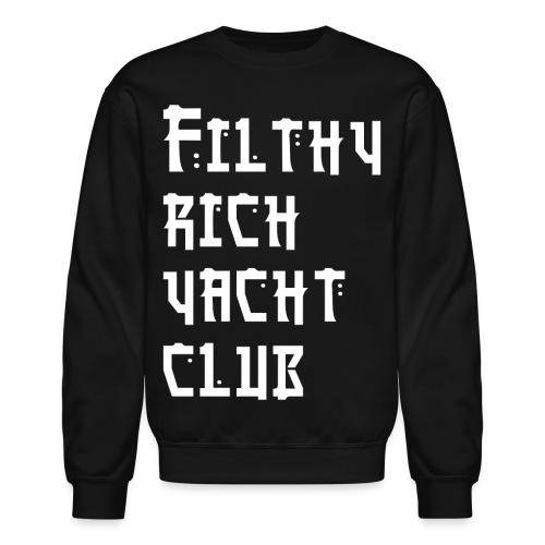 FILTHY RICH YACHT CLUB - Crewneck Sweatshirt