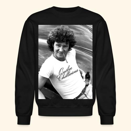 Québec Chillicious Robert Charlebois pis champlain - Crewneck Sweatshirt