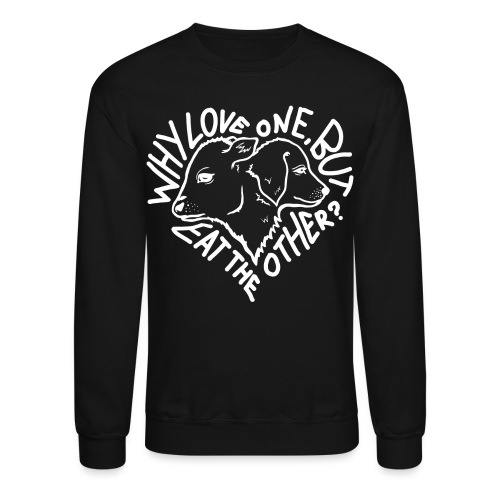Why Love One white - Unisex Crewneck Sweatshirt