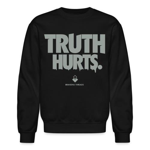 truth hurts - Crewneck Sweatshirt