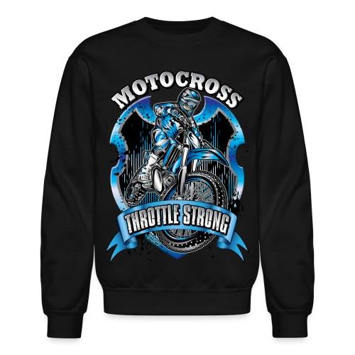 Motocross Throttle Strong - Crewneck Sweatshirt