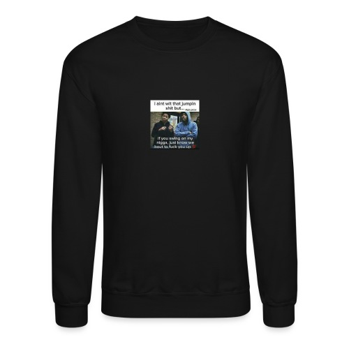Friends down for friends - Crewneck Sweatshirt