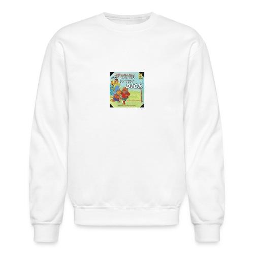 kicked in the dick - Crewneck Sweatshirt