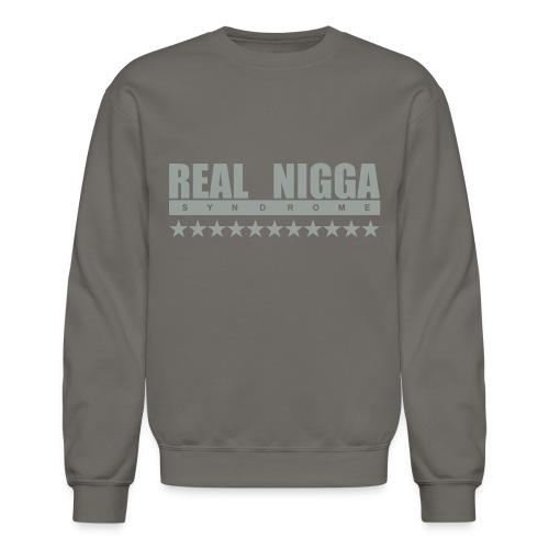 real nigga - Unisex Crewneck Sweatshirt