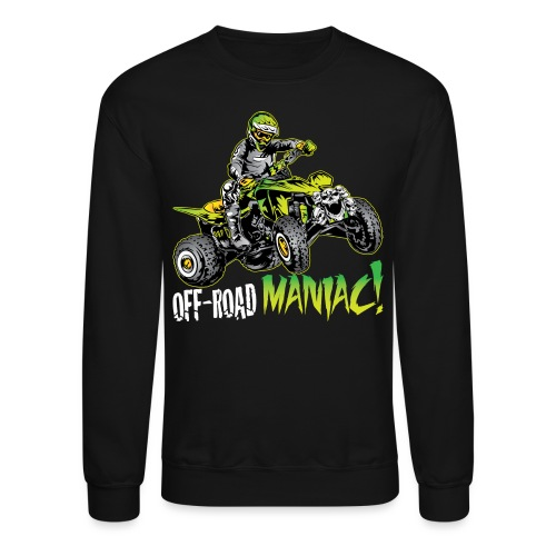 ATV Quad Off Road Maniac Light - Crewneck Sweatshirt