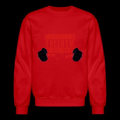 Live Free - Unisex Crewneck Sweatshirt