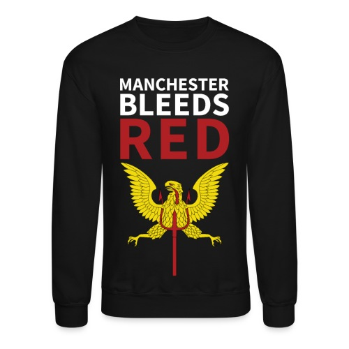 Manchester Bleeds RED - Crewneck Sweatshirt