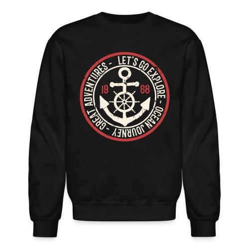 explore journey adventure ocean - Unisex Crewneck Sweatshirt