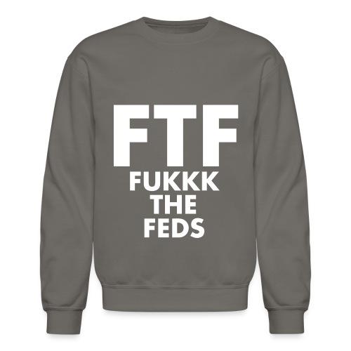 FTF - Unisex Crewneck Sweatshirt