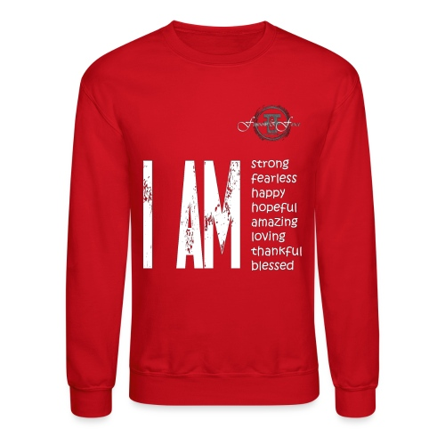 I AM ... Feminine and Fierce - Crewneck Sweatshirt