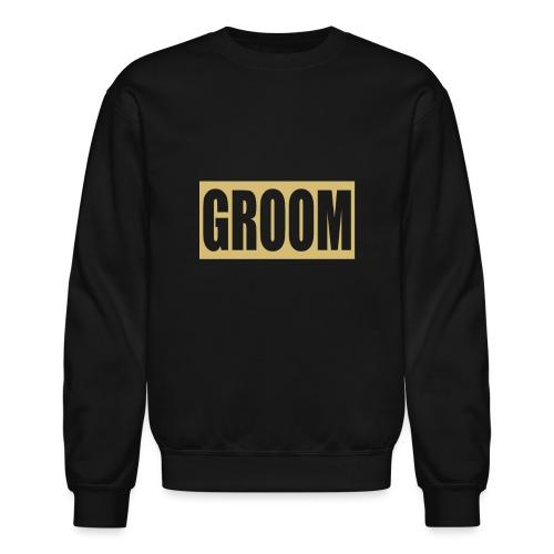 Groom Engagement Wedding - Unisex Crewneck Sweatshirt
