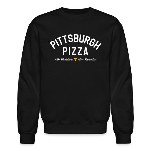 Pittsburgh Pizza - Crewneck Sweatshirt